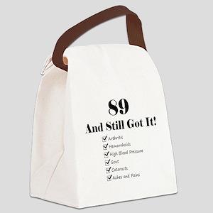 89 Still Got It 1C Canvas Lunch Bag