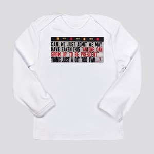 Anyone can Long Sleeve T-Shirt