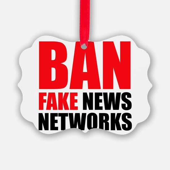 Ban Fake News Networks Ornament