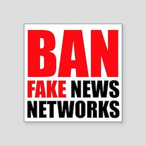 Ban Fake News Networks Sticker