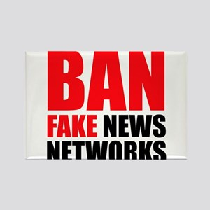 Ban Fake News Networks Magnets
