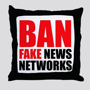 Ban Fake News Networks Throw Pillow
