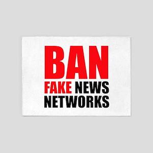 Ban Fake News Networks 5'x7'Area Rug
