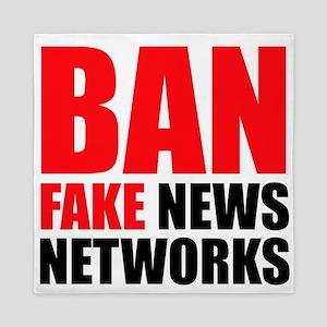 Ban Fake News Networks Queen Duvet