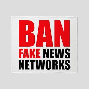 Ban Fake News Networks Throw Blanket