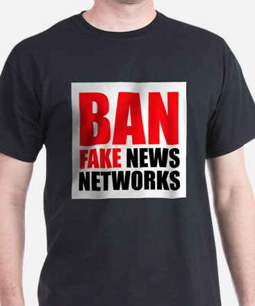 Ban Fake News Networks T-Shirt