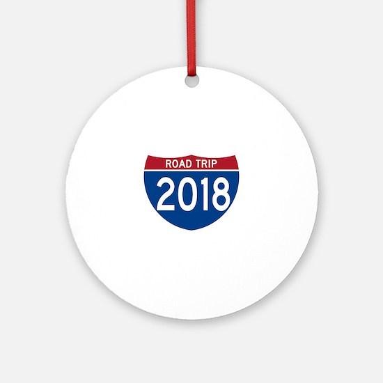 Road Trip 2018 Round Ornament