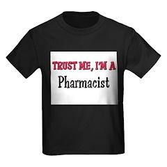 Trust Me I'm a Pharmacist T