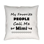 People call me Mimi Everyday Pillow