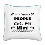 People call me Mimi Square Canvas Pillow