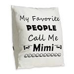 People Call Me Mimi Burlap Throw Pillow