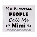 People call me Mimi Throw Blanket