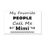 People call me Mimi Car Magnet 20 x 12