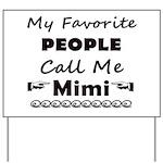 People call me Mimi Yard Sign