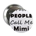 People call me Mimi 2.25