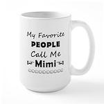 People call me Mimi Large Mug