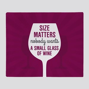 Wine Size Matters Throw Blanket