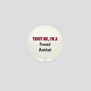 Trust Me I'm a Personal Assistant Mini Button