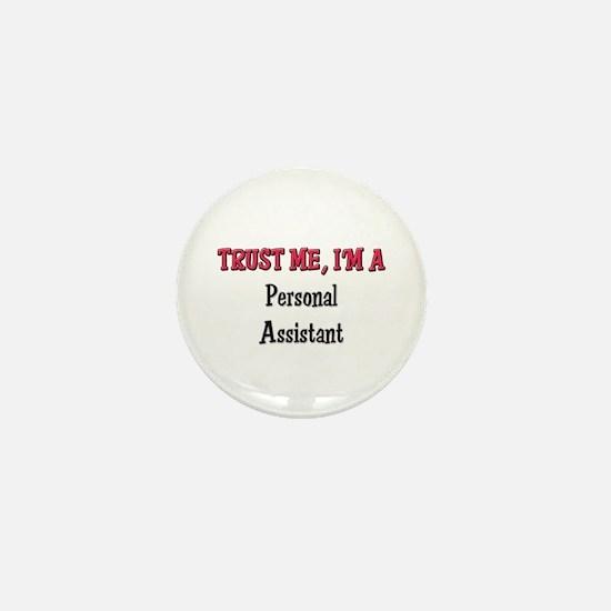 Trust Me I'm a Personal Assistant Mini Button