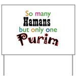 Only One Purim 2007 Yard Sign