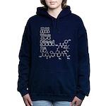 All You Need Is [Oxytocin] Sweatshirt