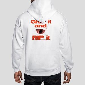 Grip it and Rip it Hooded Sweatshirt