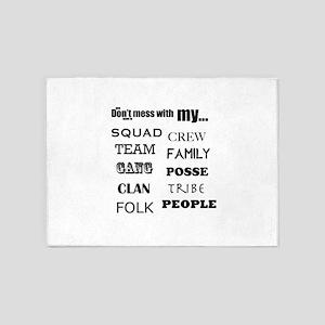 Loyalty: squad, crew, team, family, 5'x7'Area Rug