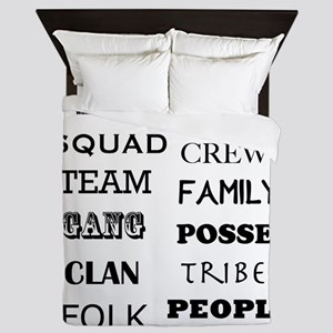 Loyalty: squad, crew, team, family, ga Queen Duvet