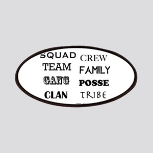 Loyalty: squad, crew, team, family, gang, po Patch