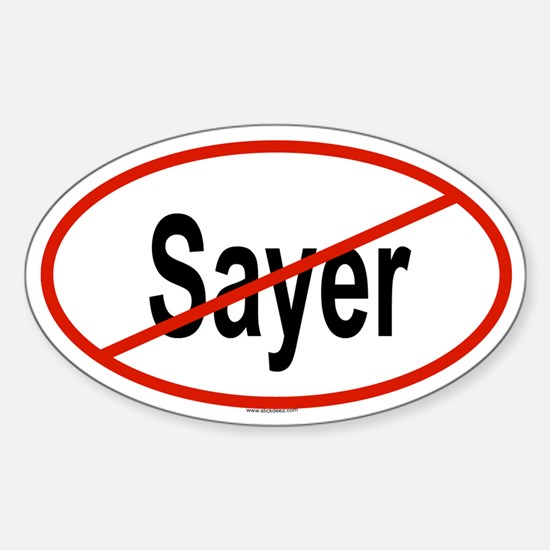 SAYER Oval Decal