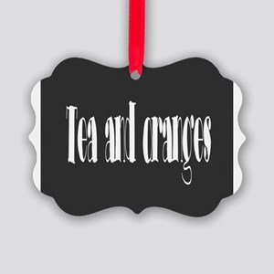 Tea and oranges Picture Ornament