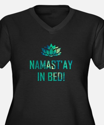 NAMASTAY IN BED! Plus Size T-Shirt