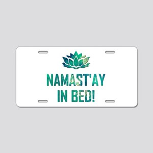 NAMASTAY IN BED! Aluminum License Plate