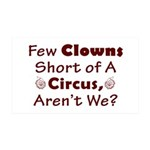 Few Clowns Short of a Circus 35x21 Wall Decal