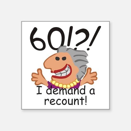 Recount 60th Birthday Sticker