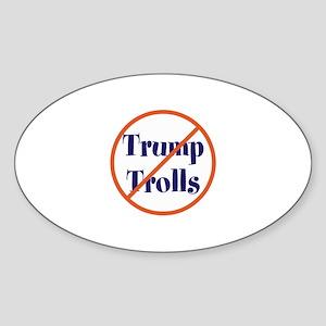 No trump trolls Sticker