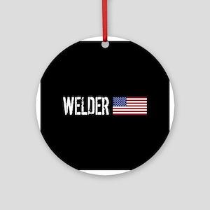 Welding: Welder (American Flag) Round Ornament