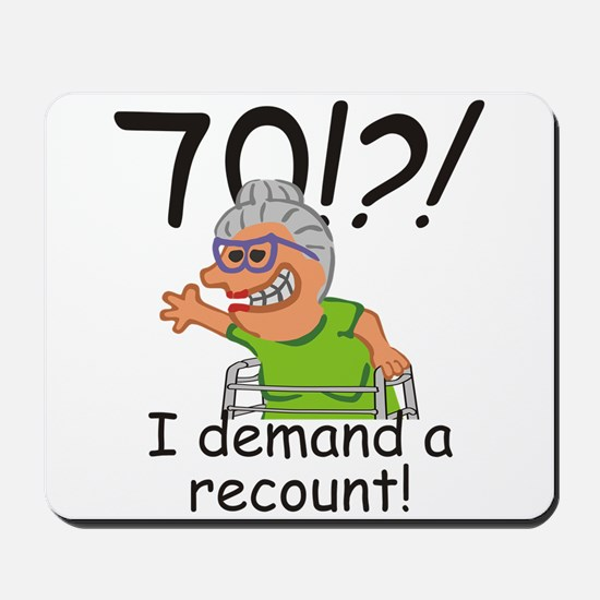 Recount 70th Birthday Funny Old Lady Mousepad