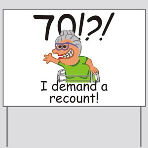 Recount 70th Birthday Funny Old Lady Yard Sign