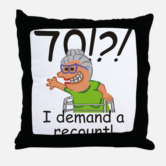 Recount 70th Birthday Funny Old Lady Throw Pillow