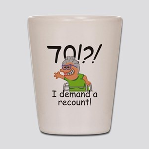 Recount 70th Birthday Funny Old Lady Shot Glass