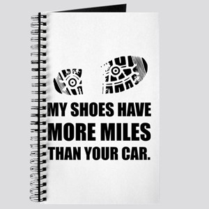 My Shoes More Miles Than Car Journal