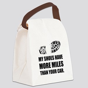 My Shoes More Miles Than Car Canvas Lunch Bag