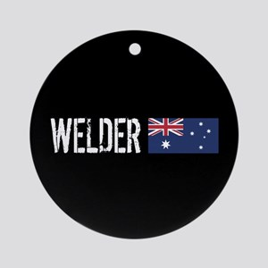 Welding: Welder (Australian Flag) Round Ornament