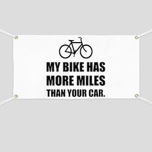 My Bike More Mileage Than Car Banner