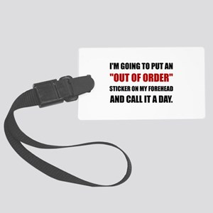Out Of Order Forehead Luggage Tag