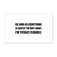 The Way I Want Totally Flexible Wall Decal