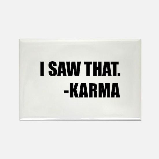 I Saw That Karma Magnets
