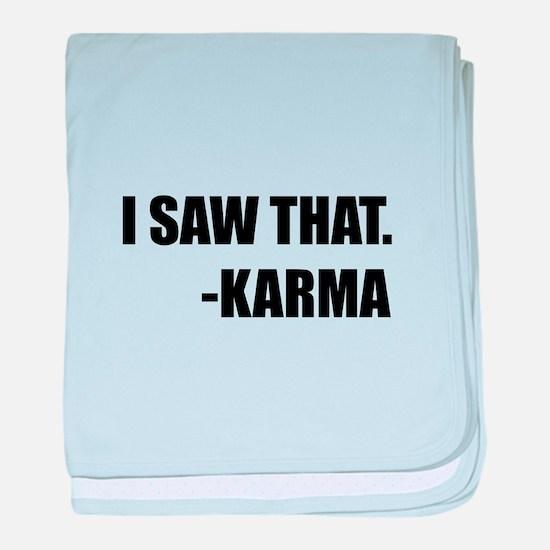 I Saw That Karma baby blanket