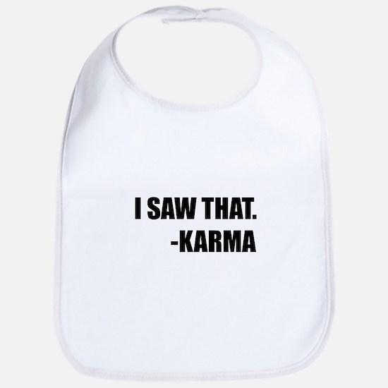I Saw That Karma Baby Bib